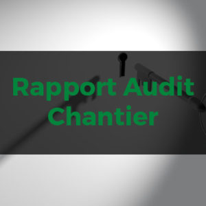 Outil payant -Rapport Audit Chantier
